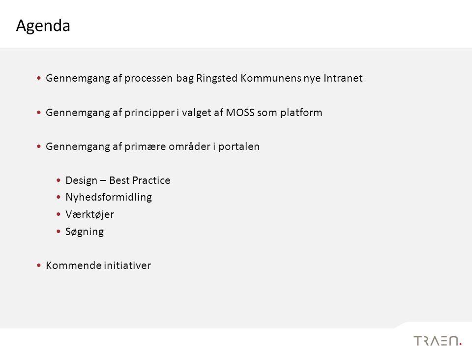 Agenda Gennemgang af processen bag Ringsted Kommunens nye Intranet
