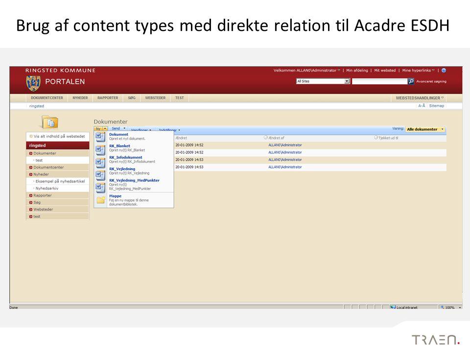 Brug af content types med direkte relation til Acadre ESDH