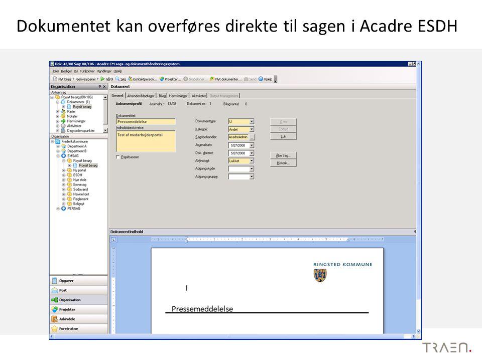 Dokumentet kan overføres direkte til sagen i Acadre ESDH
