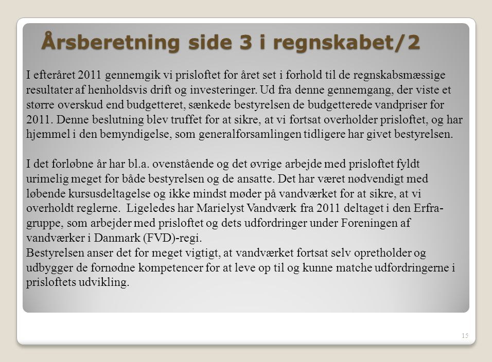 Årsberetning side 3 i regnskabet/2