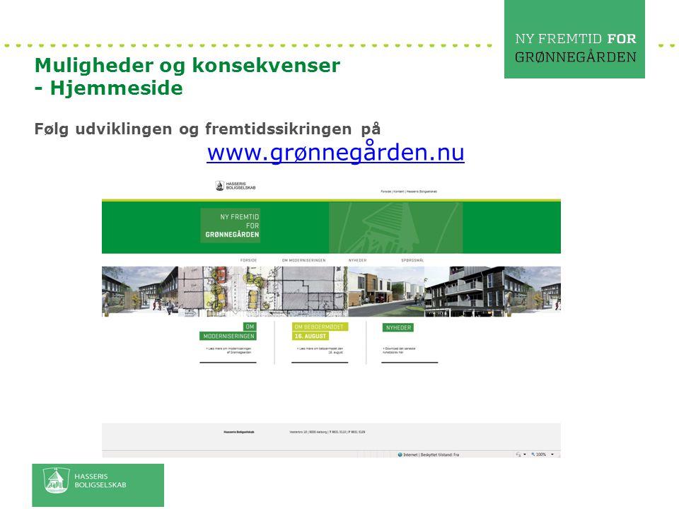 www.grønnegården.nu Muligheder og konsekvenser - Hjemmeside