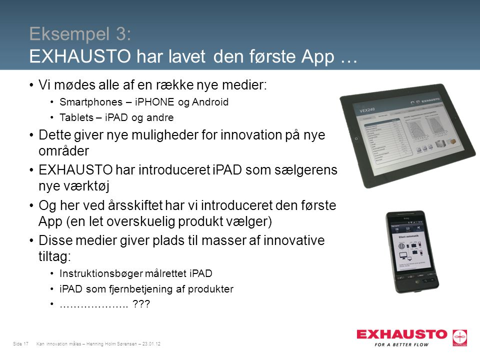 Eksempel 3: EXHAUSTO har lavet den første App …