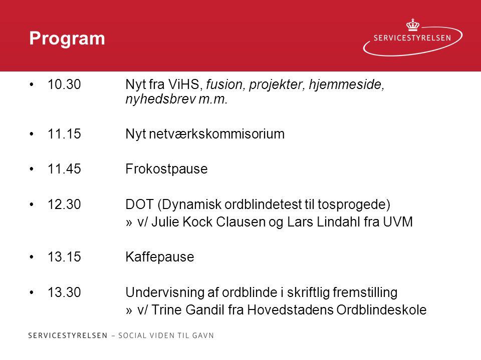 Program 10.30 Nyt fra ViHS, fusion, projekter, hjemmeside, nyhedsbrev m.m. 11.15 Nyt netværkskommisorium.