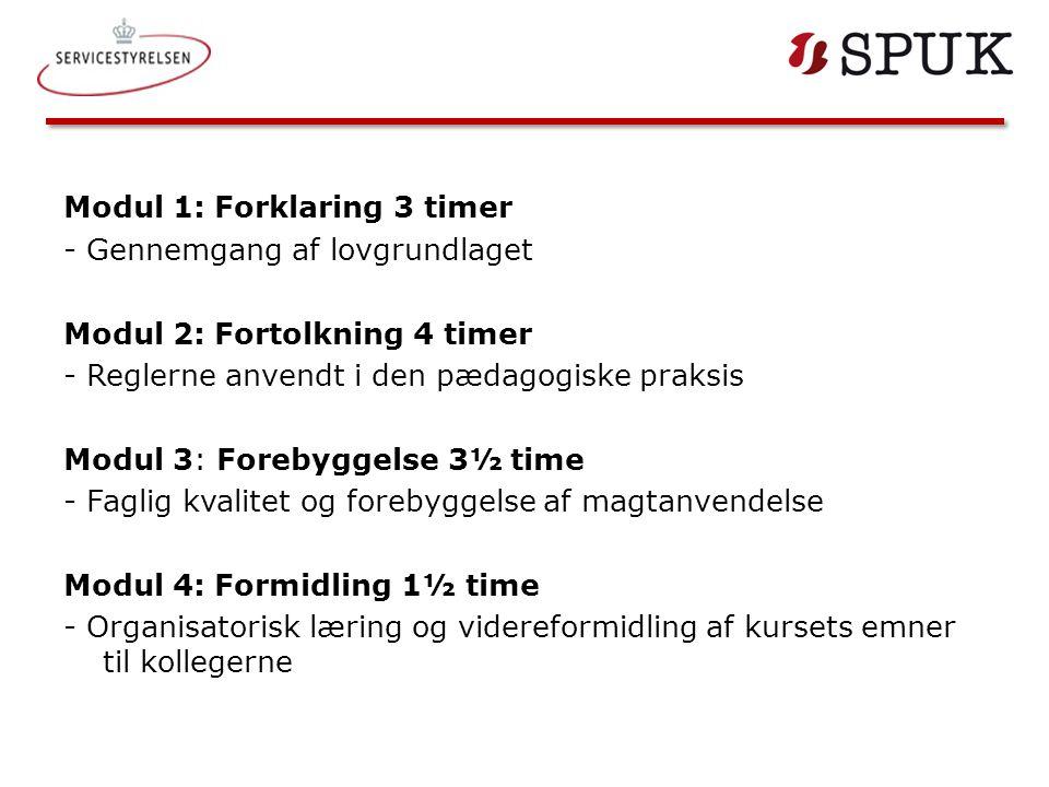 Modul 1: Forklaring 3 timer