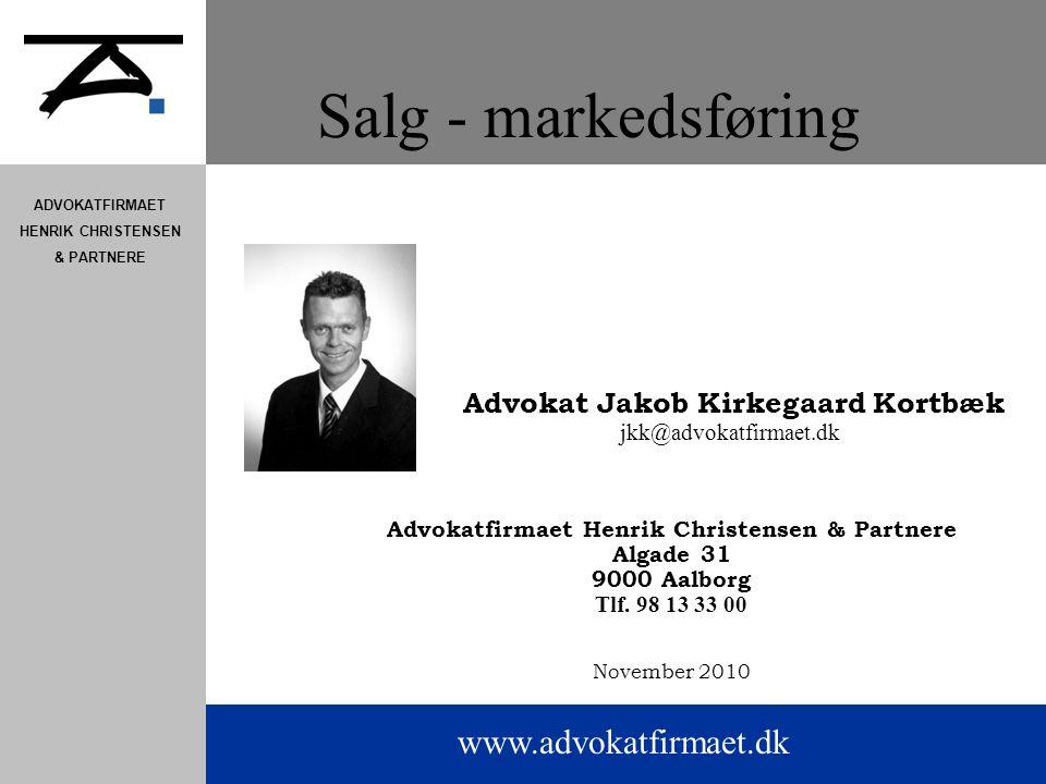 Salg - markedsføring Advokat Jakob Kirkegaard Kortbæk