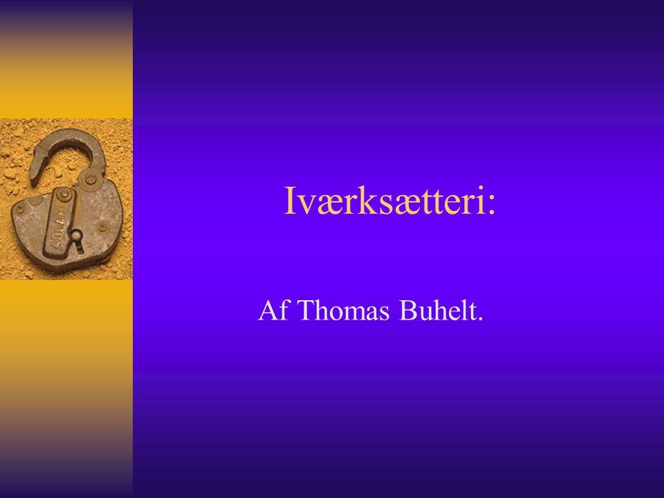 Iværksætteri: Af Thomas Buhelt.