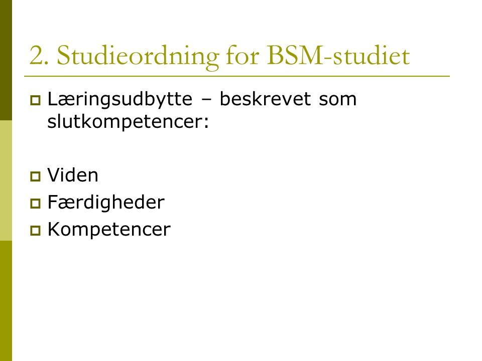 2. Studieordning for BSM-studiet