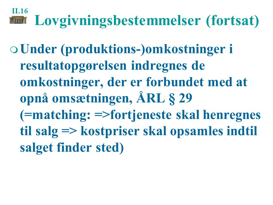 Lovgivningsbestemmelser (fortsat)
