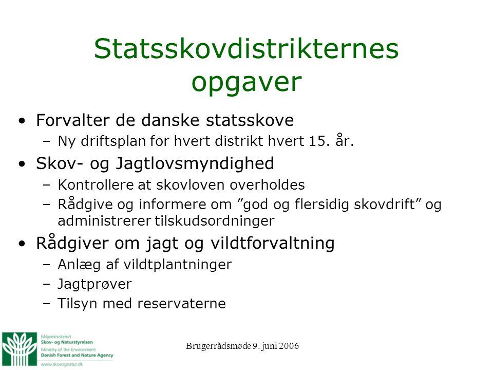 Statsskovdistrikternes opgaver