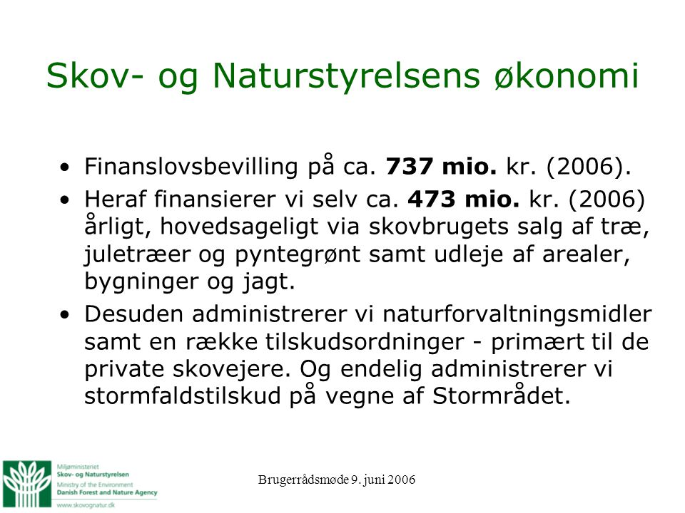Skov- og Naturstyrelsens økonomi