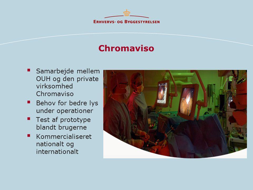 Chromaviso Samarbejde mellem OUH og den private virksomhed Chromaviso