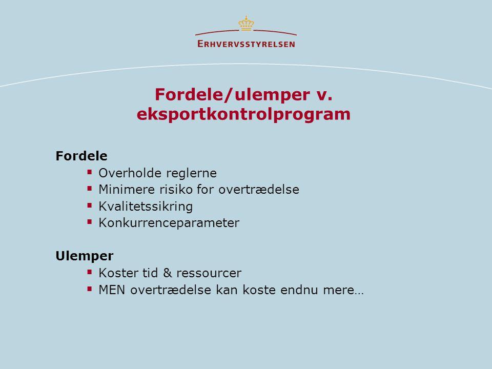 Fordele/ulemper v. eksportkontrolprogram