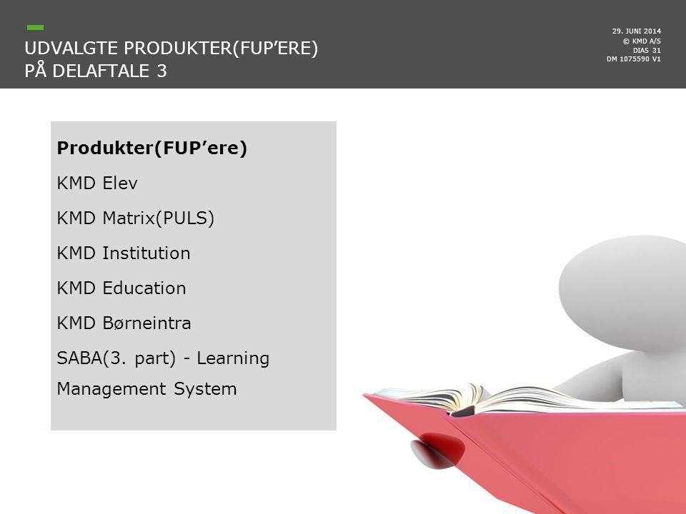 Udvalgte produkter(FUP'ere) på delaftale 3