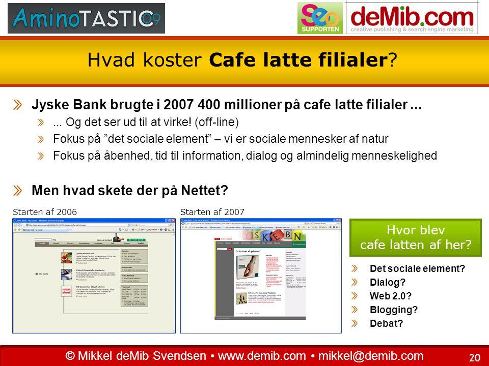 Hvad koster Cafe latte filialer