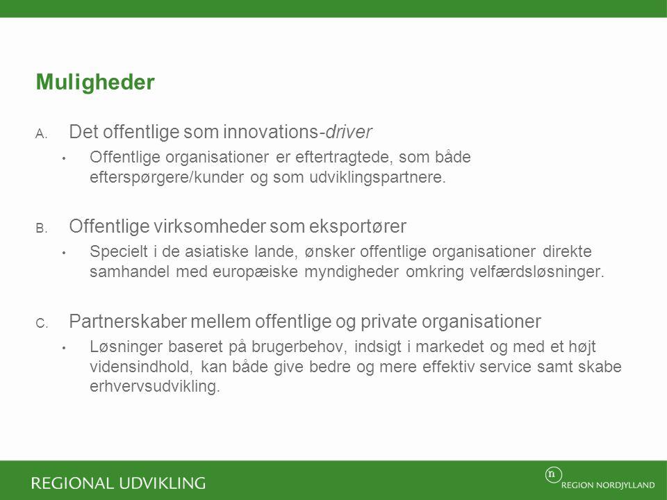 Muligheder Det offentlige som innovations-driver