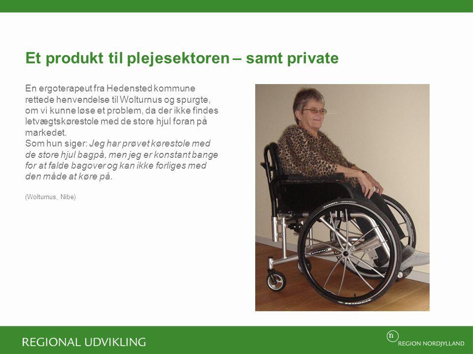 Et produkt til plejesektoren – samt private