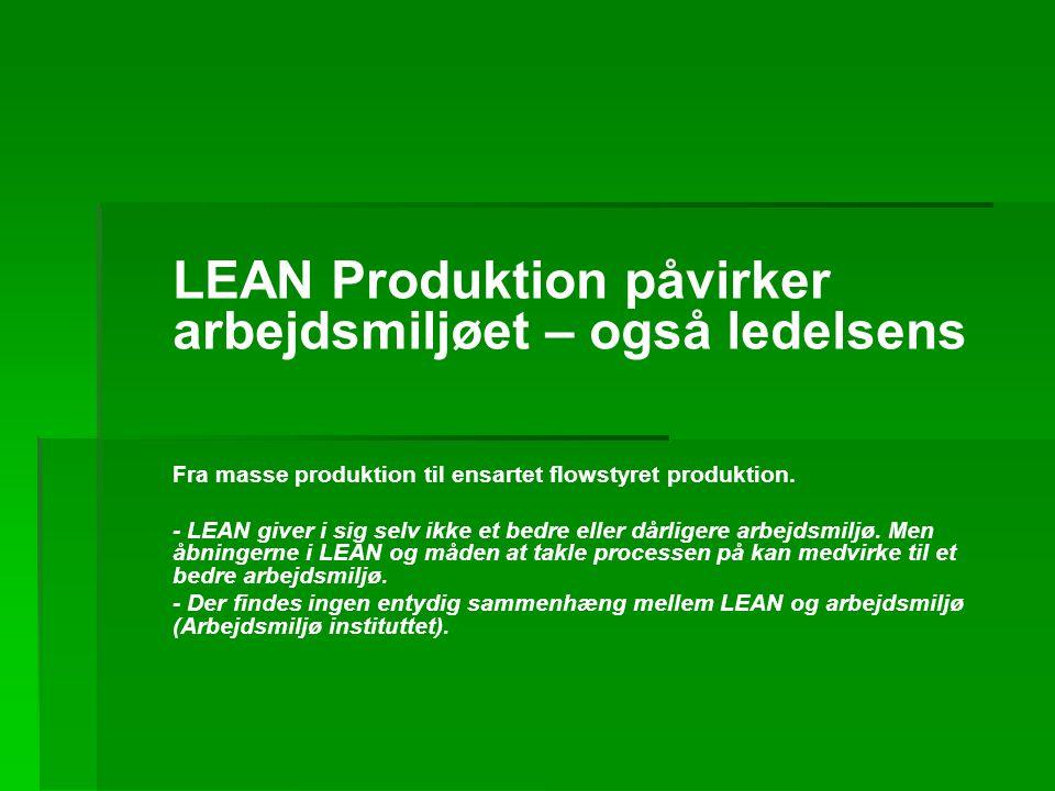 LEAN Produktion påvirker arbejdsmiljøet – også ledelsens