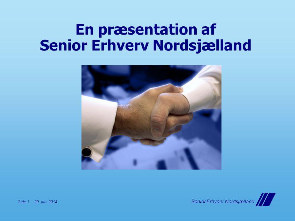 En præsentation af Senior Erhverv Nordsjælland