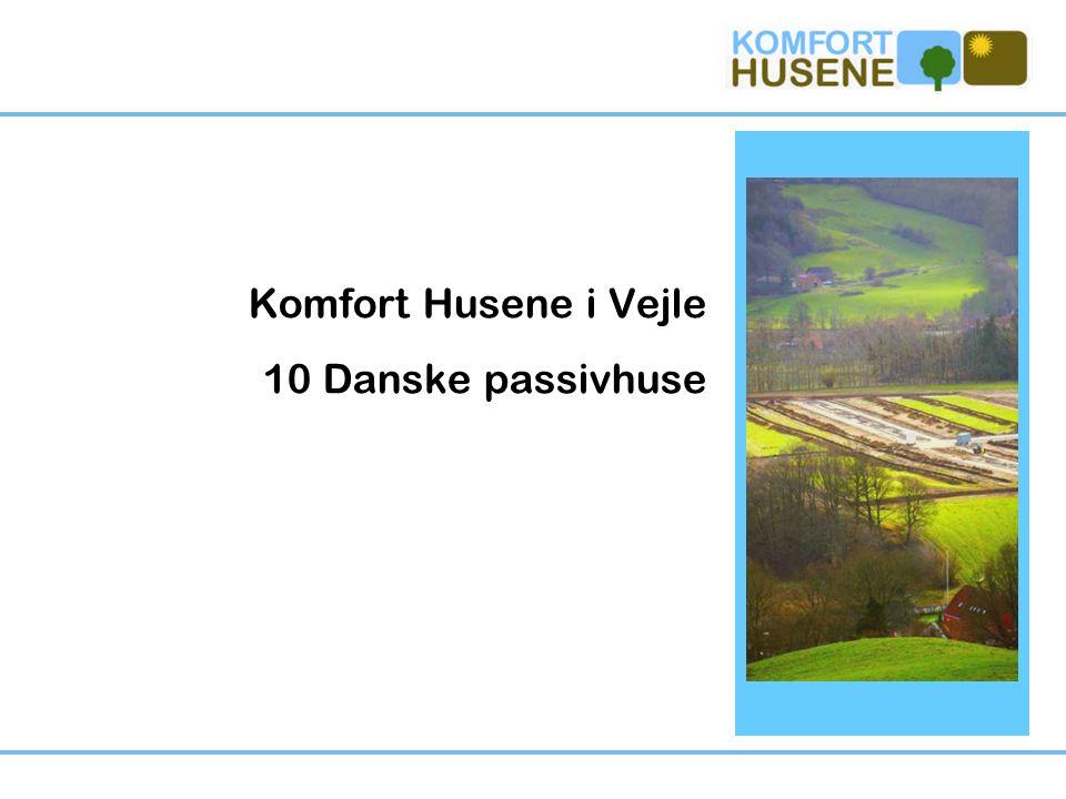 Komfort Husene i Vejle 10 Danske passivhuse