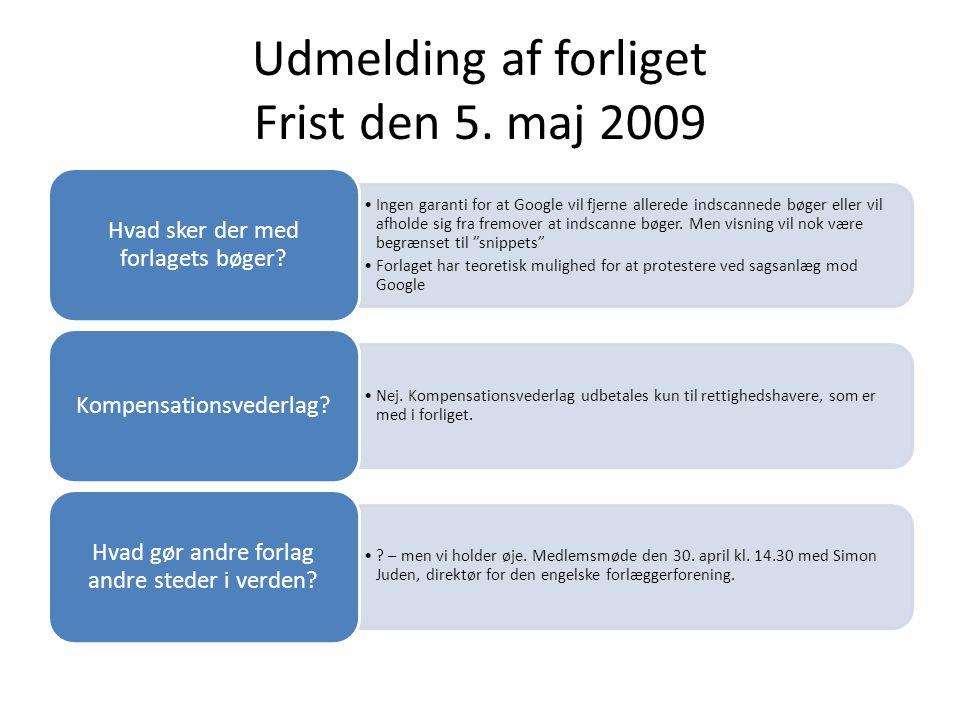 Udmelding af forliget Frist den 5. maj 2009