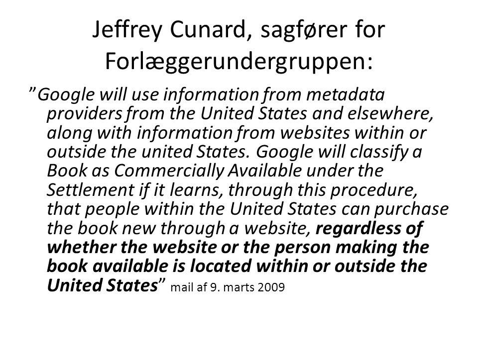 Jeffrey Cunard, sagfører for Forlæggerundergruppen: