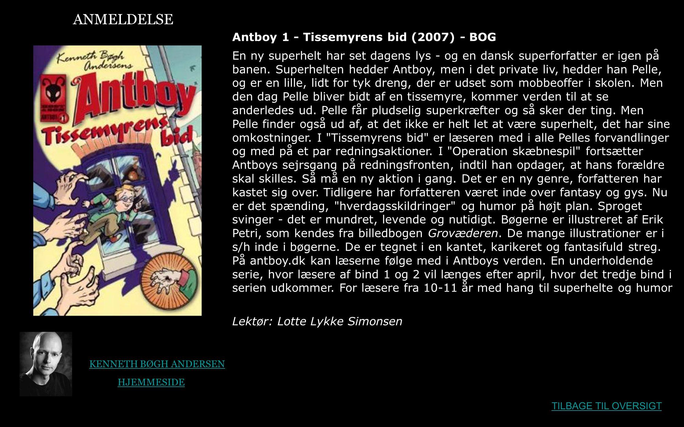 ANMELDELSE Antboy 1 - Tissemyrens bid (2007) - BOG