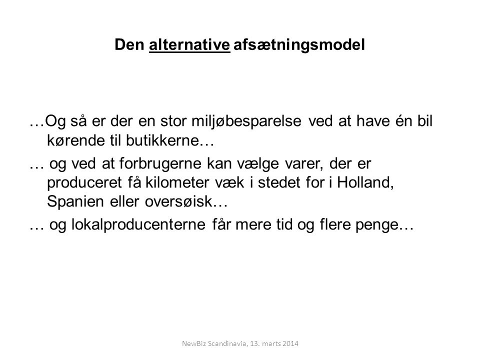 Den alternative afsætningsmodel