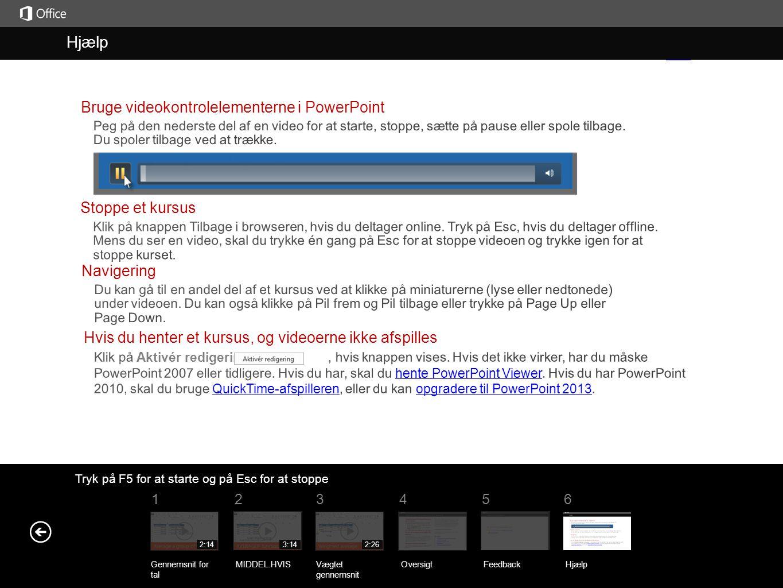 Hjælp Hjælp Bruge videokontrolelementerne i PowerPoint