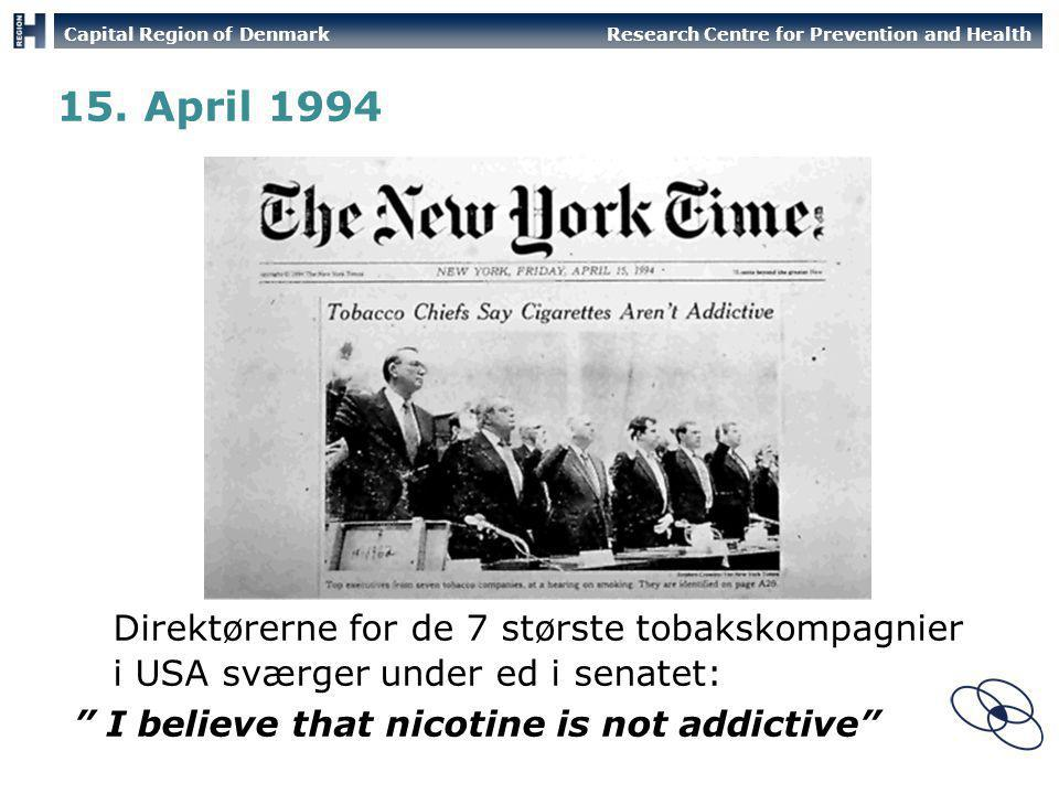 15. April 1994 1995 blev det muligt for den medicinske verden at få adgang til informationer om produktion af cigaretter.