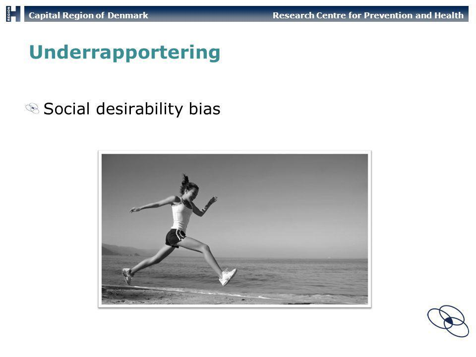 Underrapportering Social desirability bias