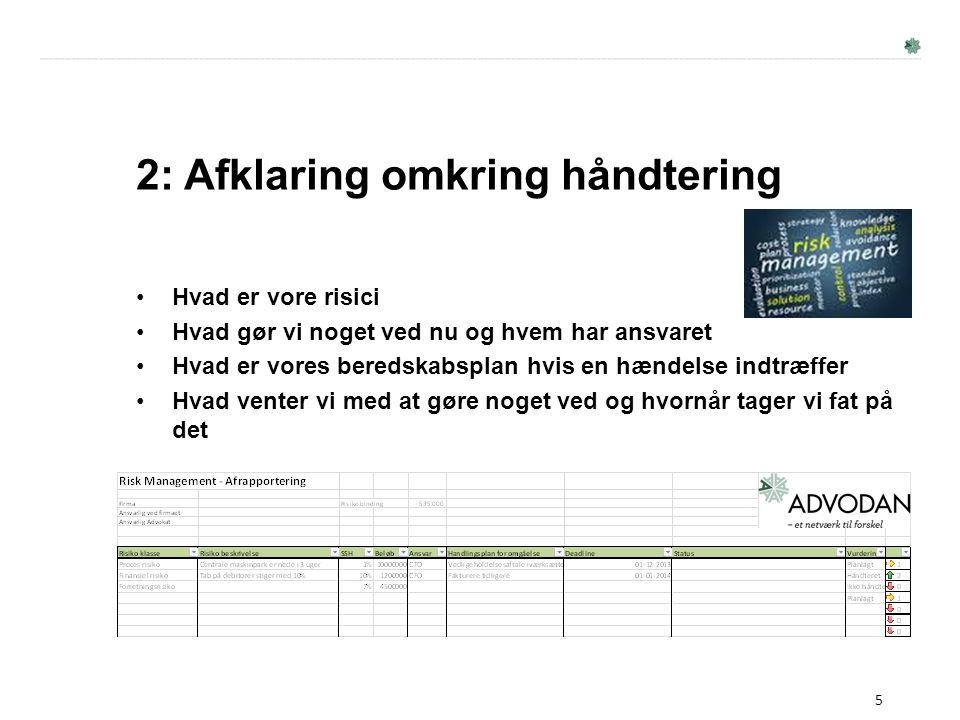 2: Afklaring omkring håndtering