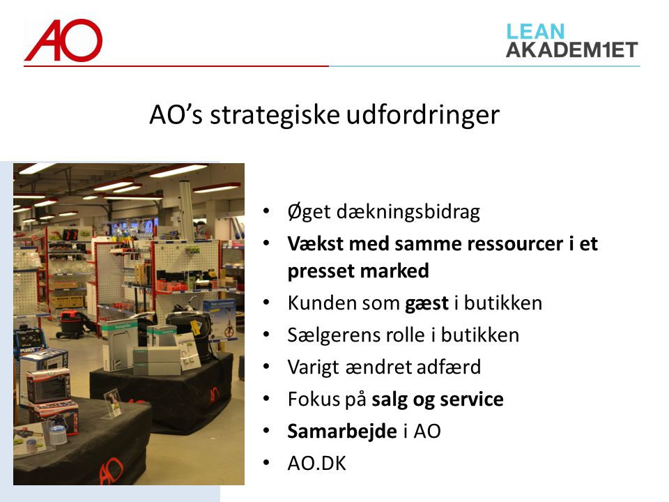 AO's strategiske udfordringer