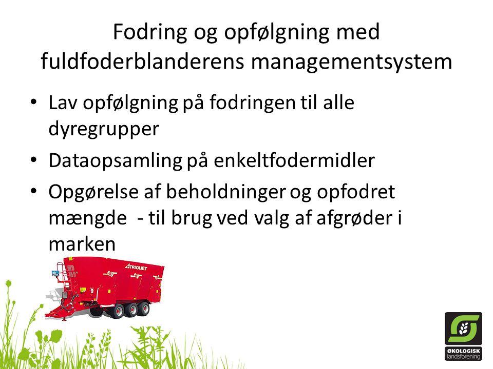 Fodring og opfølgning med fuldfoderblanderens managementsystem