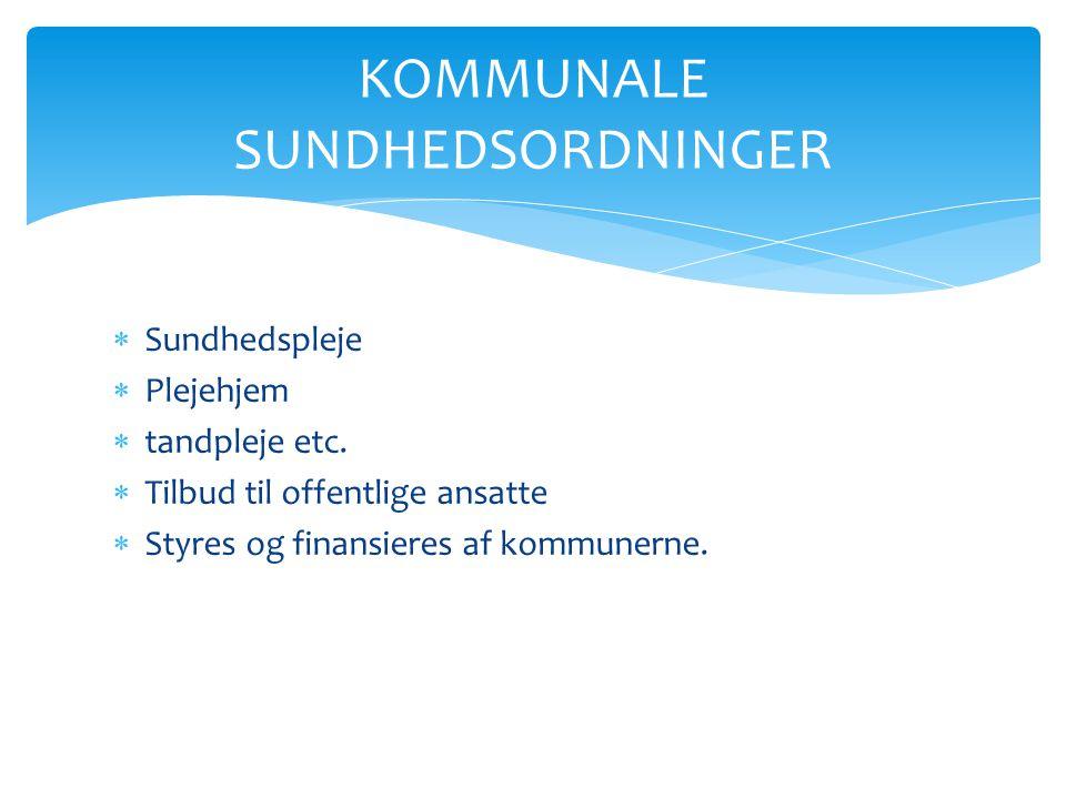 KOMMUNALE SUNDHEDSORDNINGER