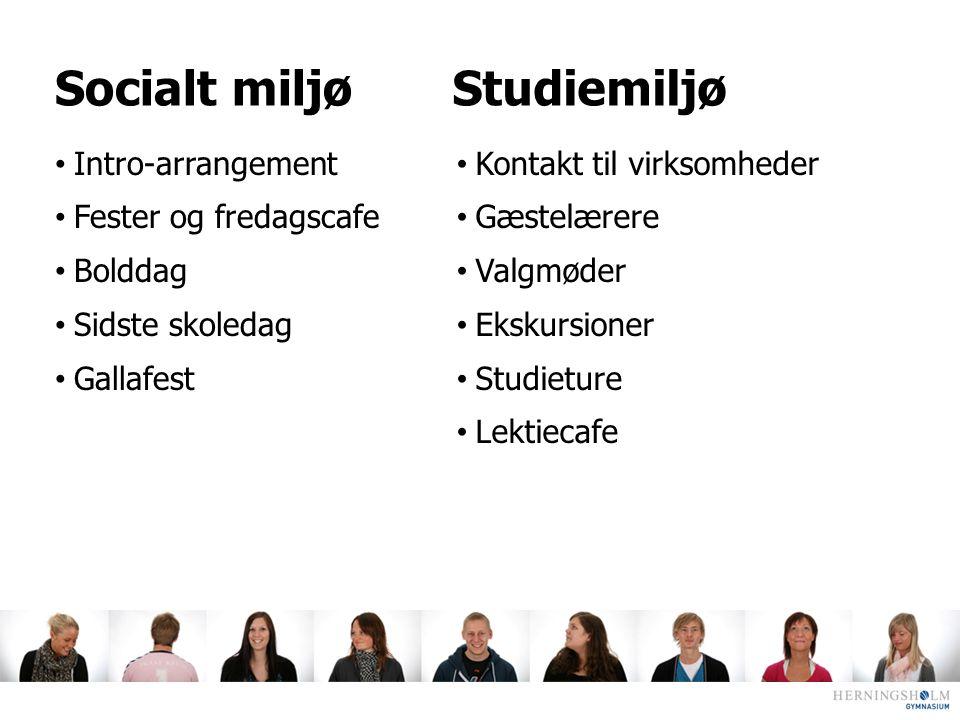 Socialt miljø Studiemiljø Intro-arrangement Fester og fredagscafe
