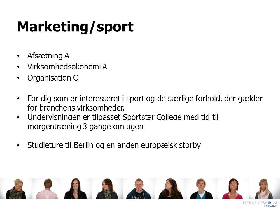 Marketing/sport Afsætning A Virksomhedsøkonomi A Organisation C