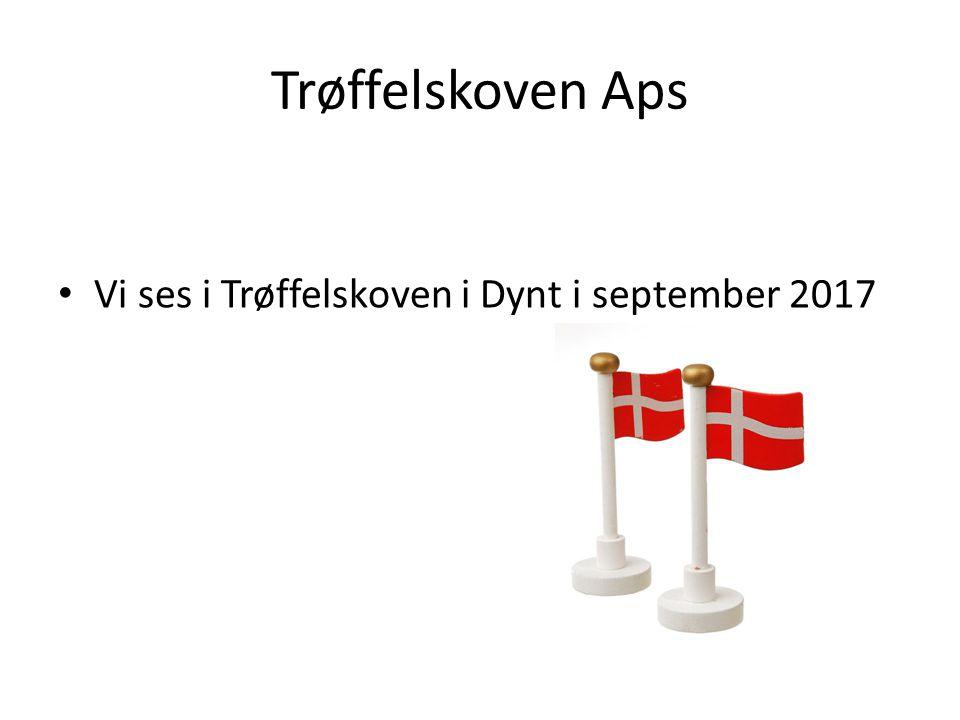 Trøffelskoven Aps Vi ses i Trøffelskoven i Dynt i september 2017