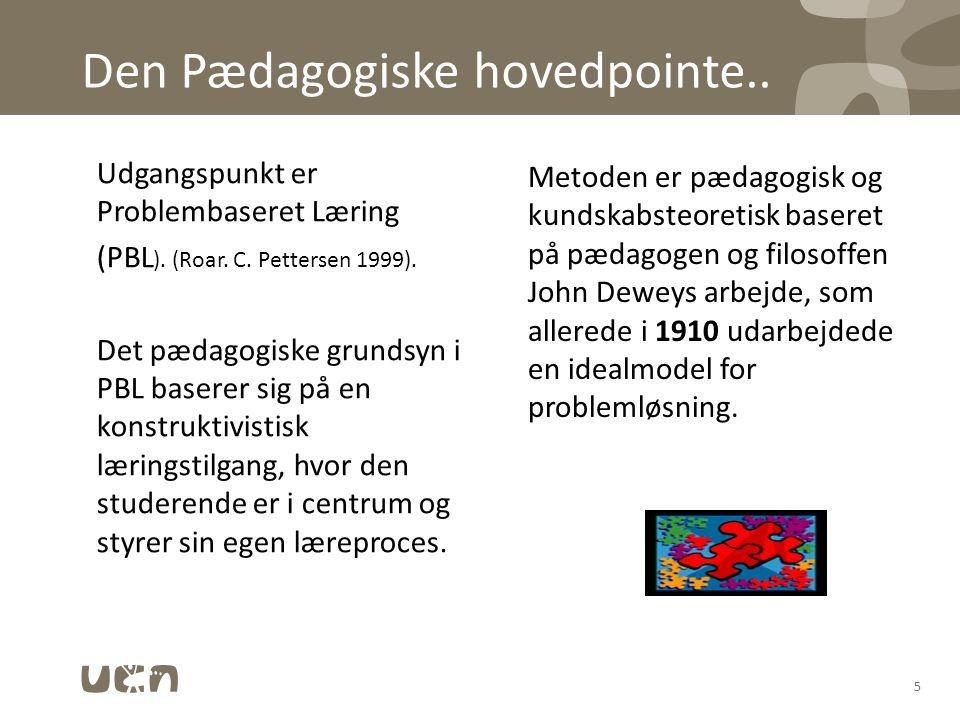 Den Pædagogiske hovedpointe..