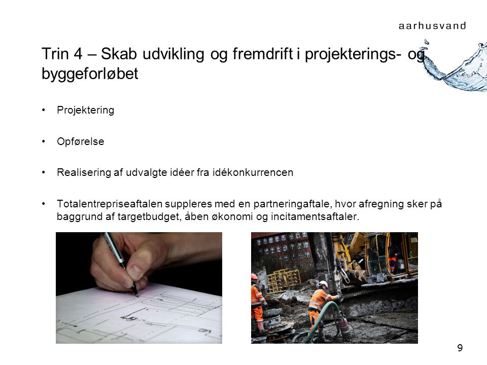 Trin 4 – Skab udvikling og fremdrift i projekterings- og byggeforløbet