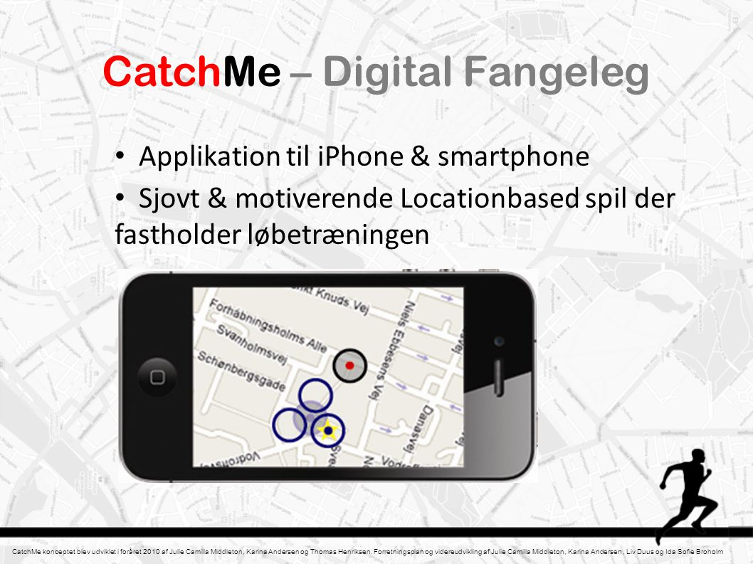 CatchMe – Digital Fangeleg