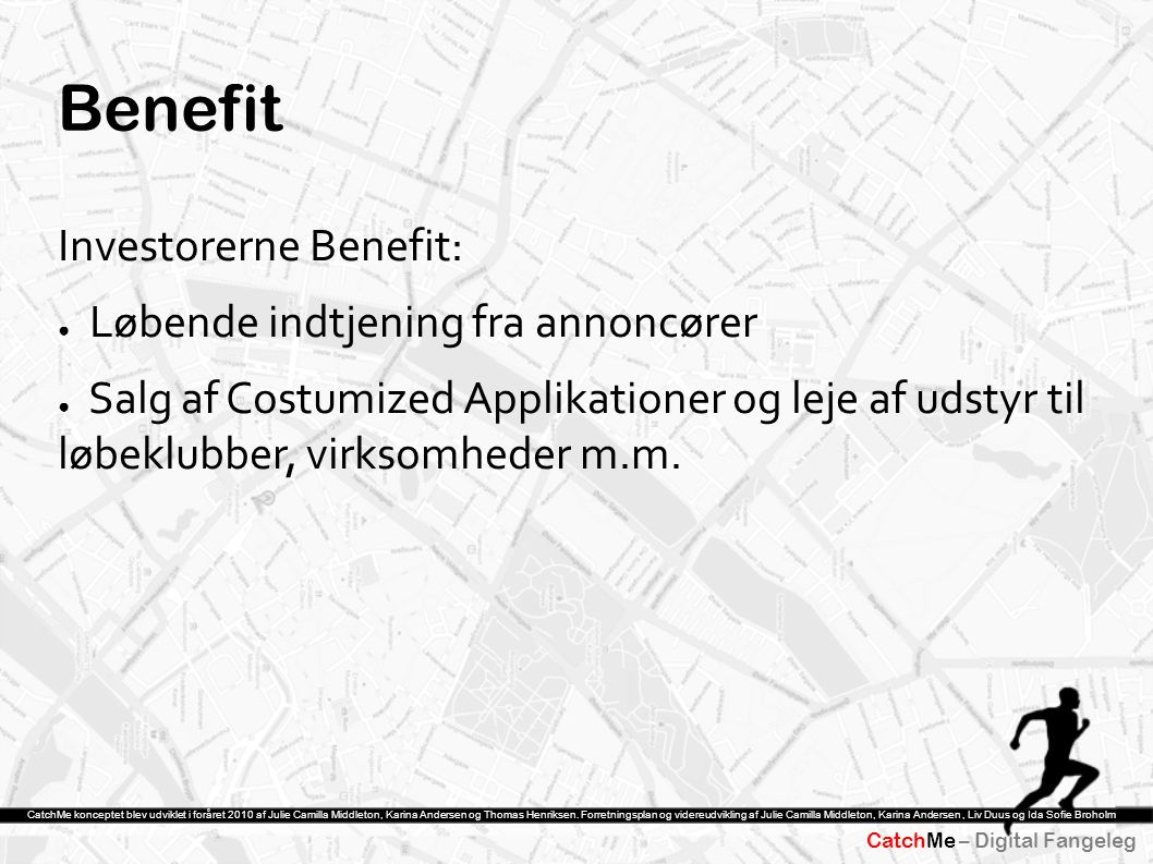 Benefit Investorerne Benefit: Løbende indtjening fra annoncører