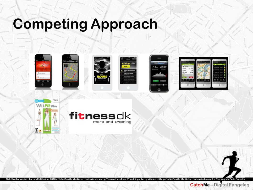 Competing Approach CatchMe – Digital Fangeleg