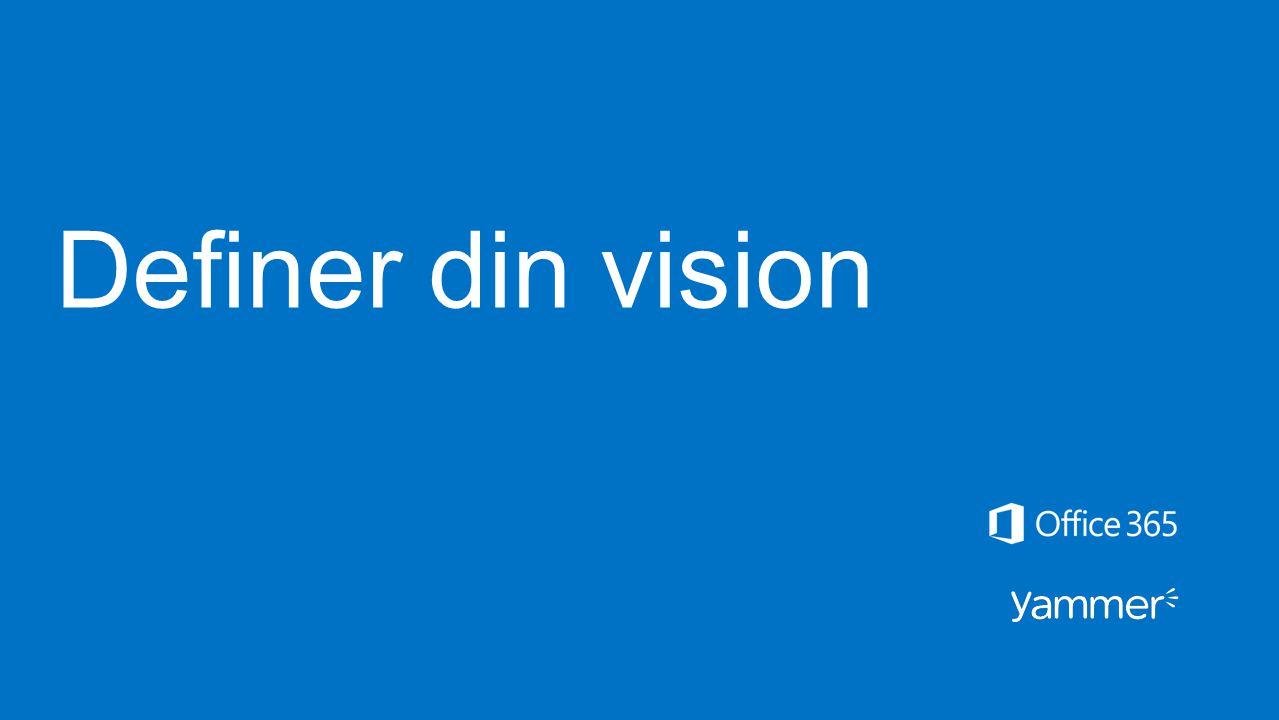 Definer din vision