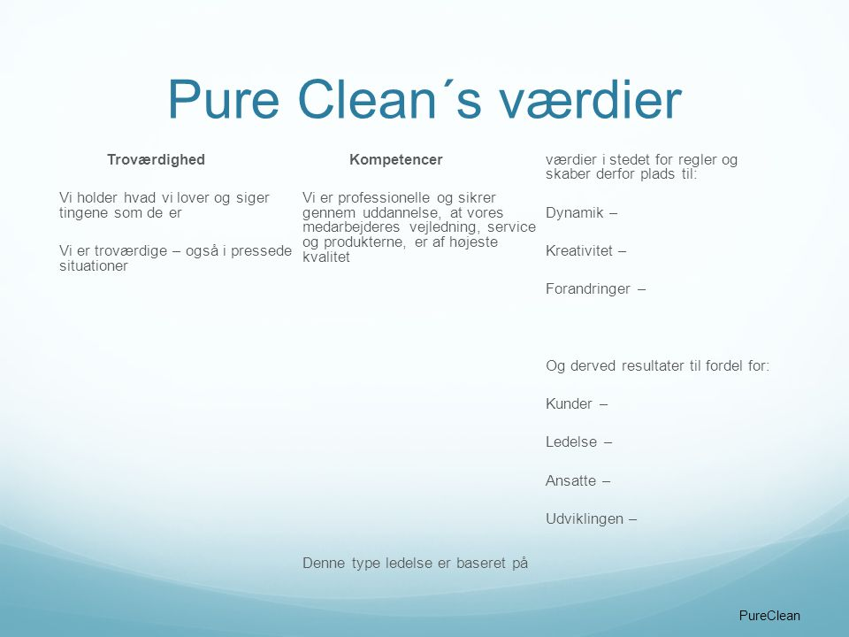 Pure Clean´s værdier