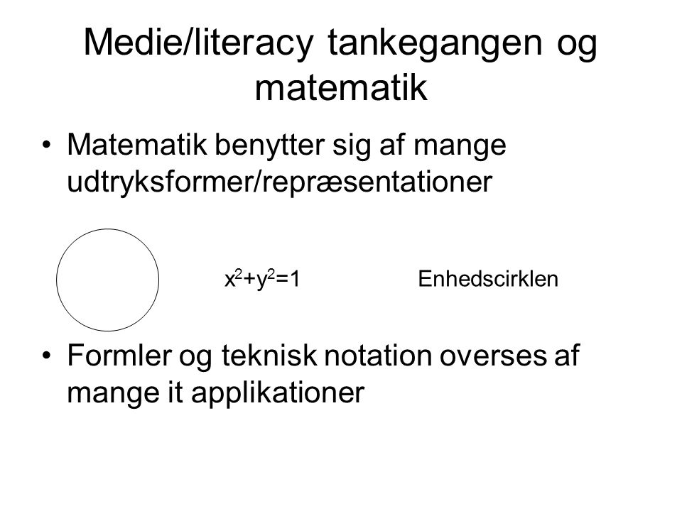 Medie/literacy tankegangen og matematik