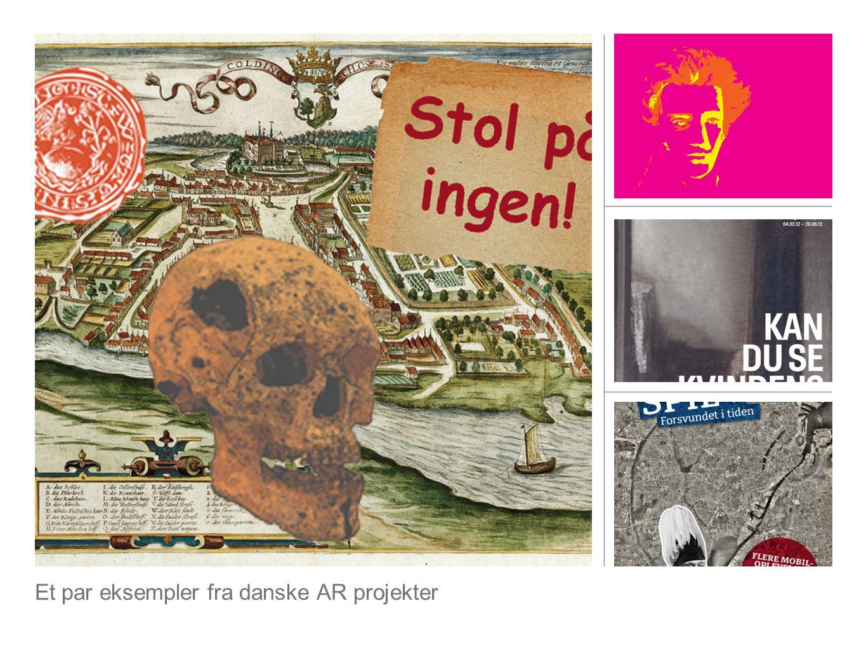 Et par eksempler fra danske AR projekter