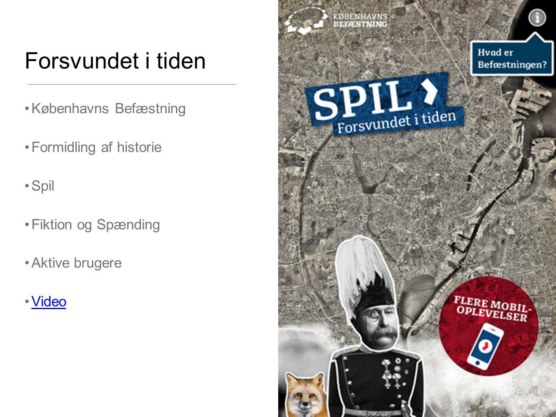 Forsvundet i tiden Københavns Befæstning Formidling af historie Spil