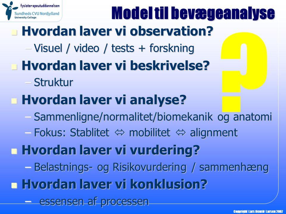Model til bevægeanalyse Hvordan laver vi observation