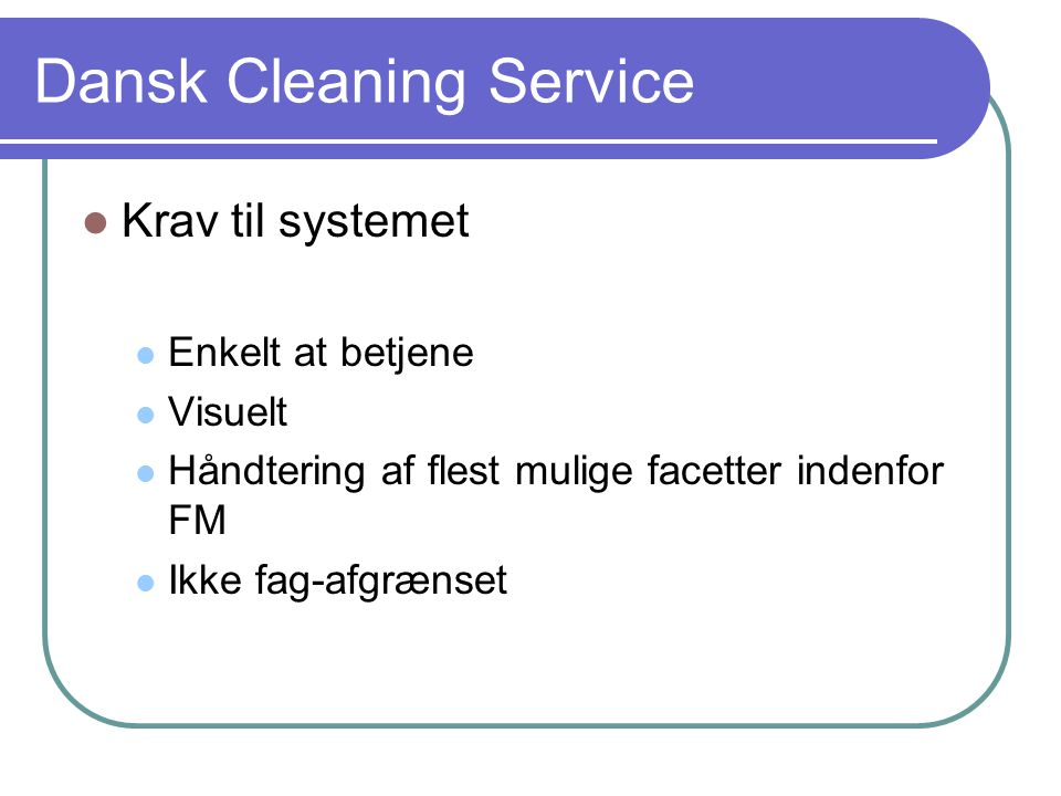 Dansk Cleaning Service