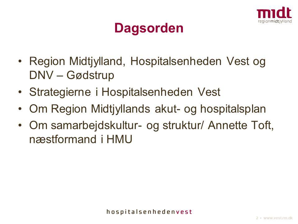 Dagsorden Region Midtjylland, Hospitalsenheden Vest og DNV – Gødstrup